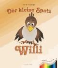 Der kleine Spatz Willi.