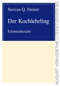 Der Kochlehrling - Erlebnisbericht.