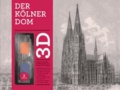 Der Kölner Dom in 3D.