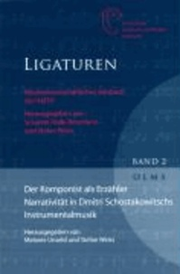 Der Komponist als Erzähler: Narrativität in Dmitri Schostakowitschs Instrumentalmusik.