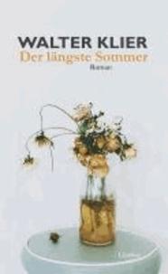 Der längste Sommer.