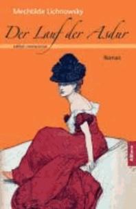 Der Lauf der Asdur - Roman. Text der Erstausgabe von 1936.