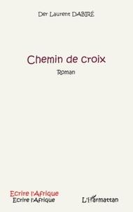 Der Laurent Dabiré - Chemin de croix.