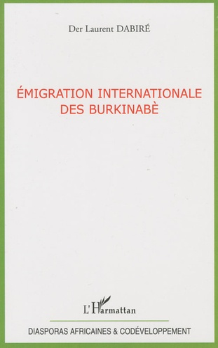Der Laurent Dabiré - Emigration internationale des Burkinabè.