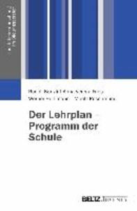 Der Lehrplan - Programm der Schule.