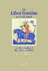 Der Liber floridus in Wolfenbüttel - Eine Prachthandschrift über Himmel und Erde.
