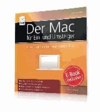 Der Mac für Ein- und Umsteiger - Grundlagen einfach und verständlich.