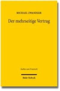 Der mehrseitige Vertrag - Grundstrukturen, Vertragsschluss, Leistungsstörungen.