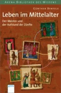 Der Meister und der Aufstand der Zünfte - Leben im Mittelalter. Lebendige Geschichte.