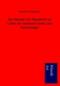 Der Meister von Messkirch im Lichte der neuesten Funde und Forschungen.