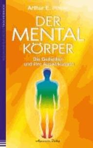 Der Mentalkörper - Die Gedanken und ihre Auswirkungen.