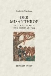 Der Misanthrop in der Literatur der Aufklärung.