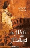 Der Mohr von Mailand.