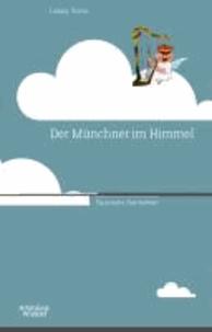 Der Münchner im Himmel - Bayerische Geschichten.