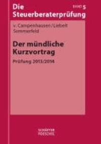 Der mündliche Kurzvortrag - Prüfung 2013/2014.