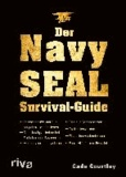 Der Navy-SEAL-Survival-Guide.