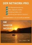 Der Networt-Pro - Die Master Module.