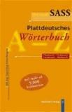 Der neue Sass. Plattdeutsches Wörterbuch - Plattdeutsch-Hochdeutsch. Hochdeutsch-Plattdeutsch. Mit den Sass'schen Schreibregeln. Mit mehr als 9 000 Stichwörtern.