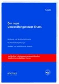Der neue Umwandlungssteuer-Erlass - Beratungs- und Gestaltungshinweise, Rechtsempfehlungen, Beispiele und weiterführende Hinweise.