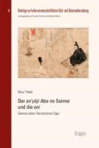 Der on'yoji Abe no Seimei und die oni - Genese einer literarischen Figur.