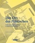 Der Ort des Politischen - Politik, Medien und Öffentlichkeit in Zeiten der Digitalisierung - Eine Debatte des Deutschlandfunk im 50. Jahr seines Bestehens.