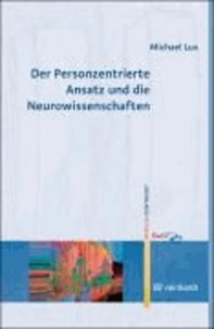 Der Personzentrierte Ansatz und die Neurowissenschaften.