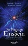 Der Pfad zum EinsSein - 40 Übungen, kosmische Verbundenheit zu erfahren.