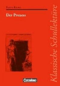 Der Prozess - Text - Erläuterungen - Materialien.