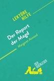 der Querleser - Der Report der Magd von Margaret Atwood (Lektürehilfe) - Detaillierte Zusammenfassung, Personenanalyse und Interpretation.