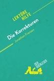 der Querleser - Die Korrekturen von Jonathan Franzen (Lektürehilfe) - Detaillierte Zusammenfassung, Personenanalyse und Interpretation.