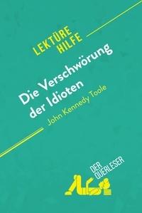 der Querleser - Die Verschwörung der Idioten von John Kennedy Toole (Lektürehilfe) - Detaillierte Zusammenfassung, Personenanalyse und Interpretation.