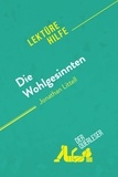 der Querleser - Die Wohlgesinnten von Jonathan Littell (Lektürehilfe) - Detaillierte Zusammenfassung, Personenanalyse und Interpretation.