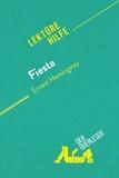 der Querleser - Fiesta von Ernest Hemingway (Lektürehilfe) - Detaillierte Zusammenfassung, Personenanalyse und Interpretation.