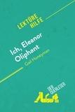 der Querleser - Ich, Eleanor Oliphant von Gail Honeyman (Lektürehilfe) - Detaillierte Zusammenfassung, Personenanalyse und Interpretation.