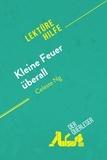 der Querleser - Kleine Feuer überall von Celeste Ng (Lektürehilfe) - Detaillierte Zusammenfassung, Personenanalyse und Interpretation.