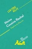 der Querleser - Meine Cousine Rachel von Daphne du Maurier (Lektürehilfe) - Detaillierte Zusammenfassung, Personenanalyse und Interpretation.