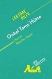 der Querleser - Onkel Toms Hütte von Harriet Beecher Stowe (Lektürehilfe) - Detaillierte Zusammenfassung, Personenanalyse und Interpretation.