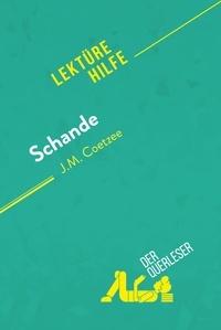 der Querleser - Schande von J.M. Coetzee (Lektürehilfe) - Detaillierte Zusammenfassung, Personenanalyse und Interpretation.