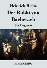 Der Rabbi von Bacherach - Ein Fragment.