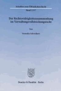 Der Rechtswidrigkeitszusammenhang im Verwaltungsvollstreckungsrecht.