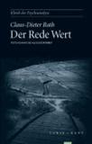 Der Rede Wert - Psychoanalyse als Kulturarbeit.