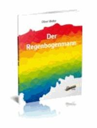 Der Regenbogenmann.