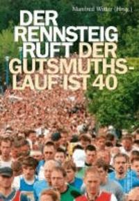 Der Rennsteig ruft - Der GutsMuths-Lauf ist 40.