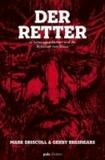 Der Retter - 12 Lebensgeschichten und die Botschaft vom Kreuz.