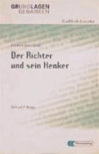 Der Richter und sein Henker. Grundlagen und Gedanken.