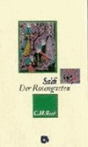 Der Rosengarten.