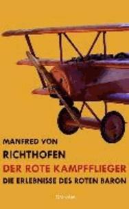 Der rote Kampfflieger - Die Erlebnisse des Roten Baron.