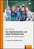 Der Sachunterricht und seine Konzeptionen - Historische und aktuelle Entwicklungen.
