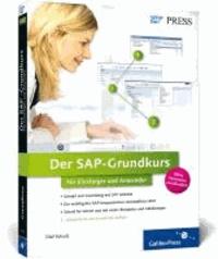 Der SAP-Grundkurs für Einsteiger und Anwender.