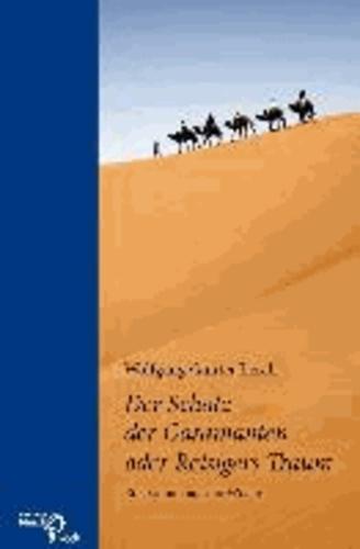 Der Schatz der Garamanten oder Reisigers Traum - Ein Roman aus der Wüste.